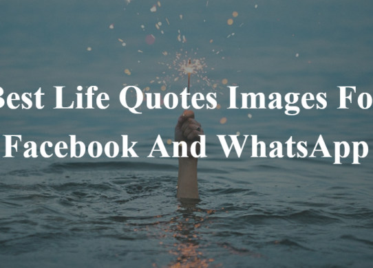 Best Life Quotes Images For Facebook And WhatsApp