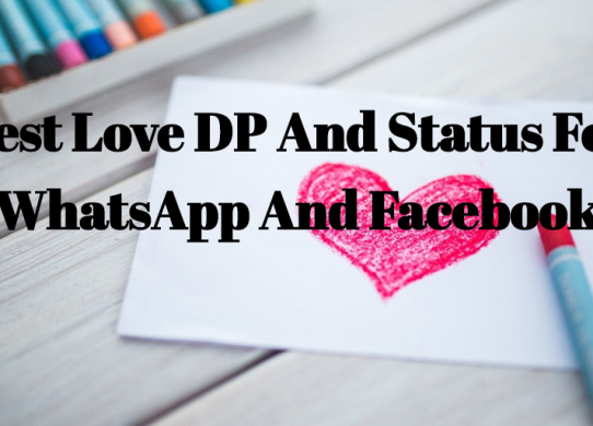 Best Love DP And Status For WhatsApp And Facebook