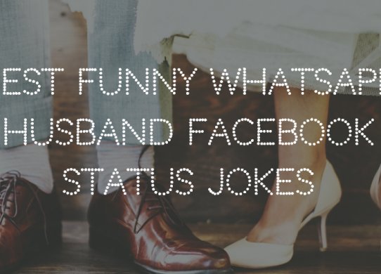 Best Funny WhatsApp Husband Facebook Status Jokes