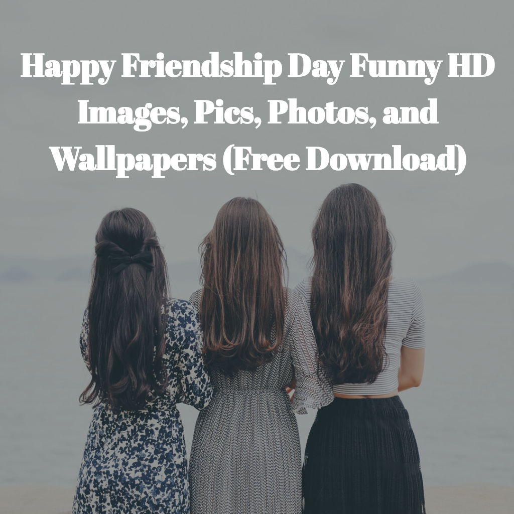 Happy Friendship Day Funny HD Images, Pics, Photos, and Wallpapers (Free Download)